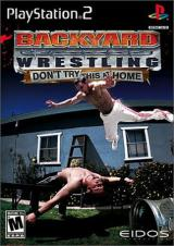 Backyard Wrestling : Don't Try This at Home (PS2)
