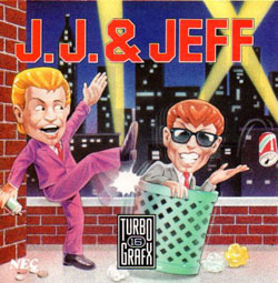 JJ & Jeff (Turbo Grafx 16)